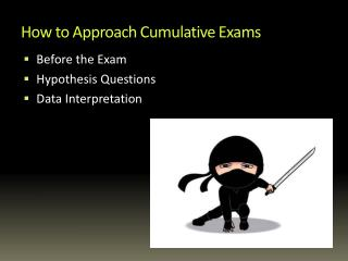How to Approach Cumulative Exams