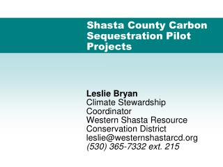 Shasta County Carbon Sequestration Pilot Projects