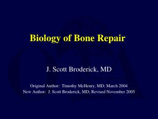 Biology of Bone Repair
