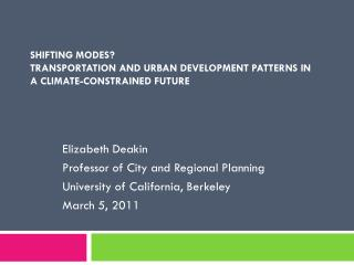 Shifting modes?  Transportation and Urban Development Patterns in a Climate-Constrained Future