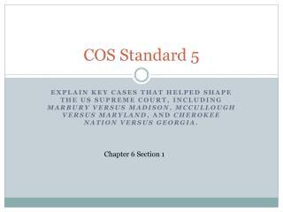 COS Standard 5
