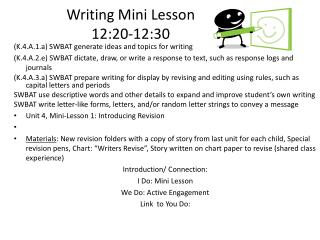 Writing  Mini Lesson 12:20-12:30
