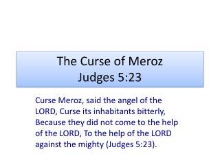 The Curse of Meroz Judges 5:23