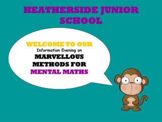 HEATHERSIDE JUNIOR SCHOOL