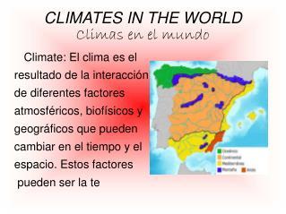 THE CLIMATES (Mónica Gonzalez)