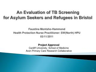An Evaluation of TB Screening  for Asylum Seekers and Refugees in Bristol