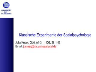 Klassische Experimente der Sozialpsychologie