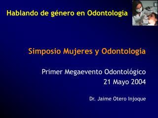 Hablando de género en Odontología
