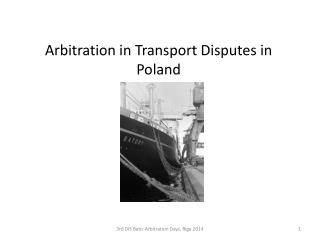 Arbitration in Transport Disputes in Poland