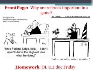 Homework : OL 11.1 due Friday