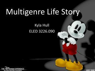 Multigenre Life Story