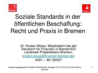 Soziale Standards in der �ffentlichen Beschaffung: Recht und Praxis in Bremen