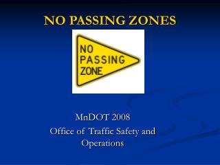 NO PASSING ZONES