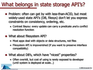 What belongs in state storage API's?