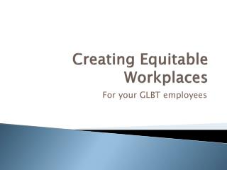 Creating Equitable Workplaces