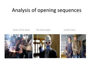 Analysis of opening sequences