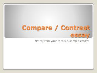 Compare / Contrast essay