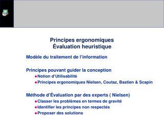 Principes ergonomiques �valuation heuristique