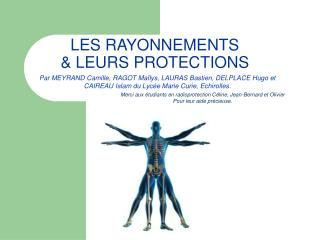 LES RAYONNEMENTS & LEURS PROTECTIONS