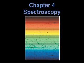 Chapter 4 Spectroscopy