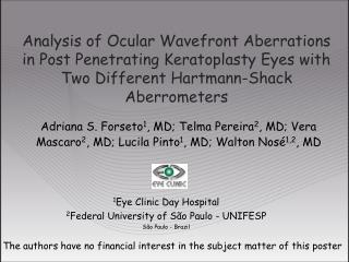 1 Eye Clinic Day Hospital  2 Federal University of São Paulo - UNIFESP São Paulo - Brazil