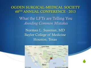 OGDEN SURGICAL-MEDICAL SOCIETY 68 TH  ANNUAL CONFERENCE - 2013