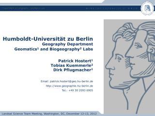 Humboldt-Universität zu Berlin Geography  Department Geomatics 1 and  Biogeography 2  Labs