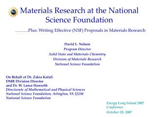 Materials Research at the National Science Foundation     Plus: Writing Effective NSF Proposals in Materials Research