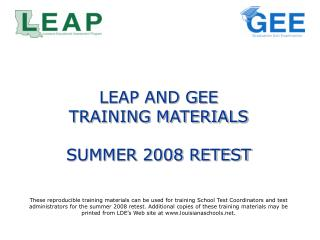 LEAP AND GEE  TRAINING MATERIALS SUMMER 2008 RETEST