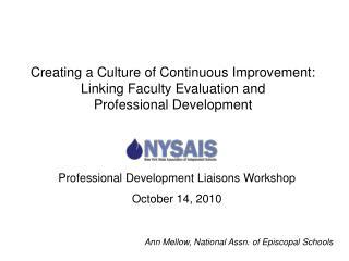 Professional Development Liaisons Workshop October 14, 2010