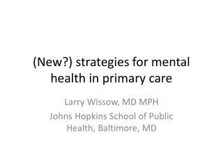 (New?) strategies for mental health in primary care