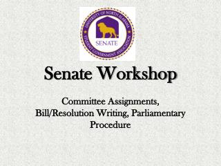Senate Workshop