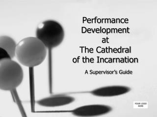 Performance Development at  The Cathedral  of the Incarnation