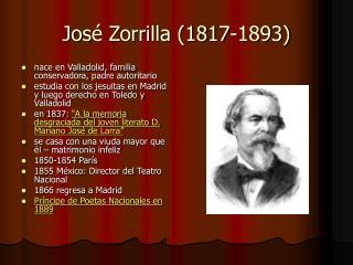 Jos � Zorrilla (1817-1893)