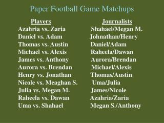 Paper Football Game Matchups