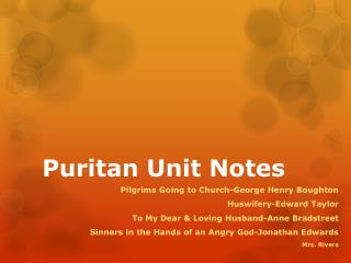 Puritan Unit Notes