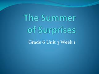 The Summer    of Surprises