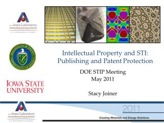 Intellectual Property and STI: Publishing and Patent	Protection