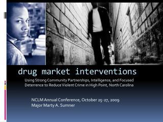 drug market interventions