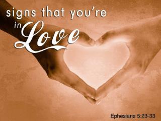 Ephesians  5:23-33