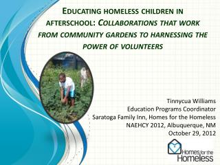 Tinnycua Williams Education Programs Coordinator Saratoga Family Inn, Homes for the Homeless