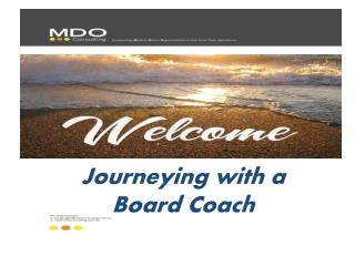 Journeying with a  Board  Coach