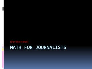Math for  Journalists