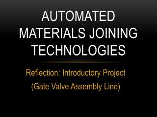 Automated Materials Joining Technologies