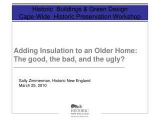 Adding Insulation to an Older Home: The good, the bad, and the ugly?