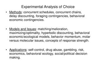 Experimental Analysis of Choice
