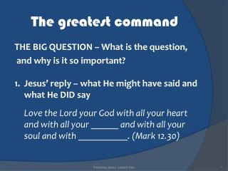 The greatest command