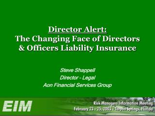 Director Alert: The Changing Face of Directors & Officers Liability Insurance