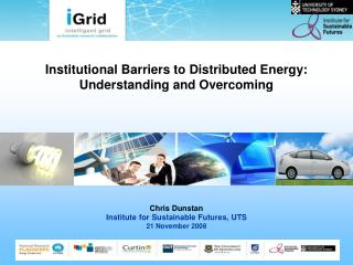 Institutional Barriers to Distributed Energy: Understanding and Overcoming
