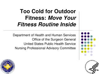 Too Cold for Outdoor Fitness:  Move Your Fitness Routine Inside